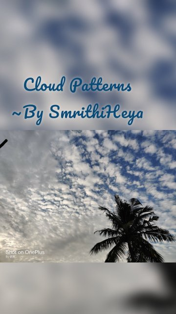Cloud Patterns ~By SmrithiHeya